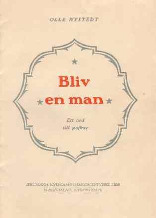 """Bokomslag som det står """"Bliv en man"""" på."""